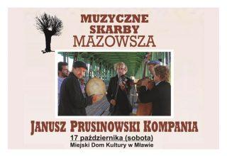 Janusz Prusinowski Kompania. Muzyczne Skarby Mazowsza