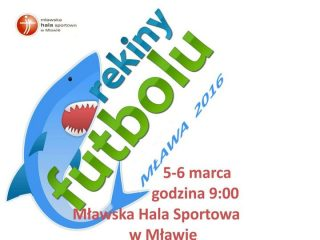 Rekiny Futbolu w najbliższy weekend znów zawitają do Mławy