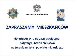 IV Debata Społeczna dotycząca bezpieczeństwa w powiecie mławskim. Organizatorzy zapraszają mieszkańców