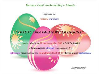 Muzeum Ziemi Zawkrzeńskiej w Mławie zaprasza na rodzinne warsztaty