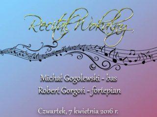 7 kwietnia. Recital wokalny w Państwowej Szkole Muzycznej I i II stopnia w Mławie