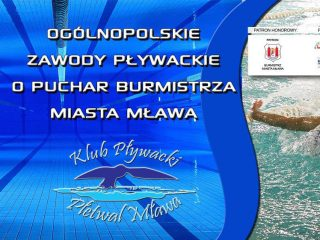 Ogólnopolskie Zawody Pływackie o puchar Burmistrza Miasta Mława
