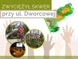 """Zwycięża rewitalizacja skweru parkowego przy ulicy Dworcowej – """"Komora"""""""