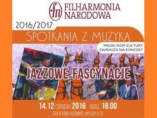 """Filharmonia w nowej odsłonie. Jazz powraca do cyklu """"Spotkań z muzyką"""""""
