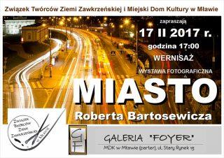 Miasto w obiektywie Roberta Bartosewicza