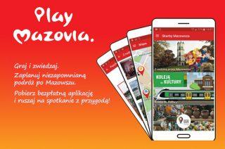 Zwiedzanie Mazowsza teraz łatwiejsze. Ruszaj w przygodę z darmową aplikacją mobilną Play Mazovia!