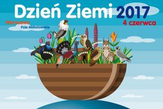 4 czerwca br. zakończą się polskie obchody Światowego Dnia Ziemi