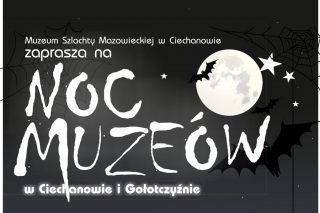 VIII Noc Muzeów w Ciechanowie – bogaty program