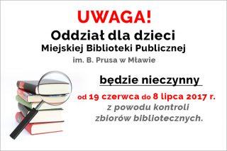 Oddział dla dzieci Miejskiej Biblioteki Publicznej w Mławie będzie nieczynny