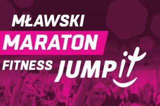 Mławski Maraton Fitness- 2 lipca 2017