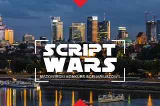Napisz scenariusz i wygraj 20.000! Rusza Script Wars – Mazowiecki Konkurs Scenariuszowy