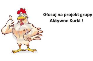 Aktywne Kurki proszą o głos!