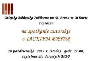 18 października. Biblioteka zaprasza na spotkanie autorskie z Jackiem Brydą