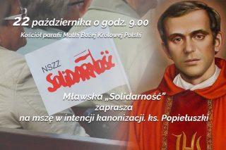 33. rocznica męczeńskiej śmierci bł. ks. Jerzego Popiełuszki. Solidarność zaprasza