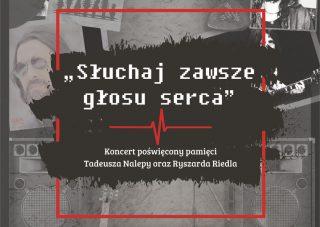 Koncert ku pamięci Tadeusza Nalepy i Ryszarda Riedla