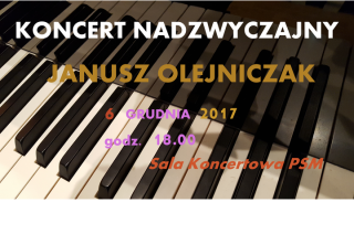 6 grudnia. Uczta dla melomanów. Koncert Janusza Olejniczaka