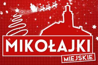 6 grudnia. Mikołajki miejskie tuż tuż…