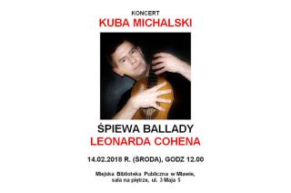 Kuba Michalski zaśpiewa ballady Cohena. MBP zaprasza na walentynkowy koncert
