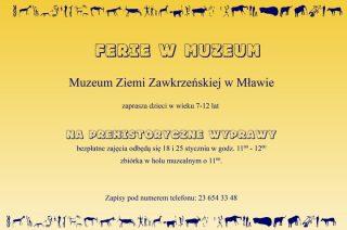 W  ferie muzeum zaprasza na prehistoryczne wyprawy