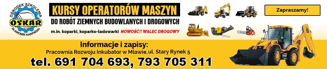Pracownia Rozwoju Inkubator Mława kursy operatorów maszyn koparki koparko-ładowarki, walec drogowy OSKAR