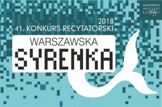 MDK przyjmuje zgłoszenia do Konkursu Recytatorskiego Warszawska Syrenka