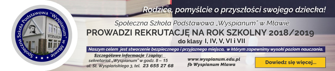 Społeczna Szkoła Podstawowa Wyspianum Mława nabór na rok 2017/2018