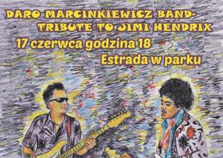 Na estradzie w parku DARO MARCINKIEWICZ BAND TRIBUTE TO JIMI HENDRIX