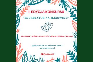 """Konkurs  """"EDUKREATOR NA MAZOWSZU"""". Zgłoszenia do 21 września"""