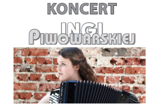 Koncert Ingi Piwowarskiej już w najbliższy piątek