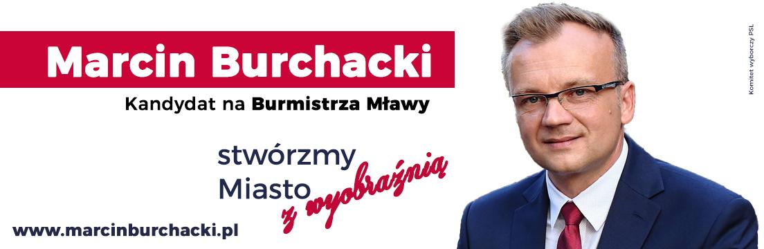 Marcin Burchacki kandydat na burmistrza Mława 2018 samorządowcy Mława powiat mławski
