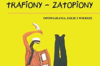 Trafiony – zatopiony. Nowa książka Zbigniewa Jabłońskiego w Miejskiej Bibliotece Publicznej