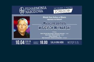 Koncert Filharmonii Narodowej. Muzyczne portrety – Wojciech Młynarski