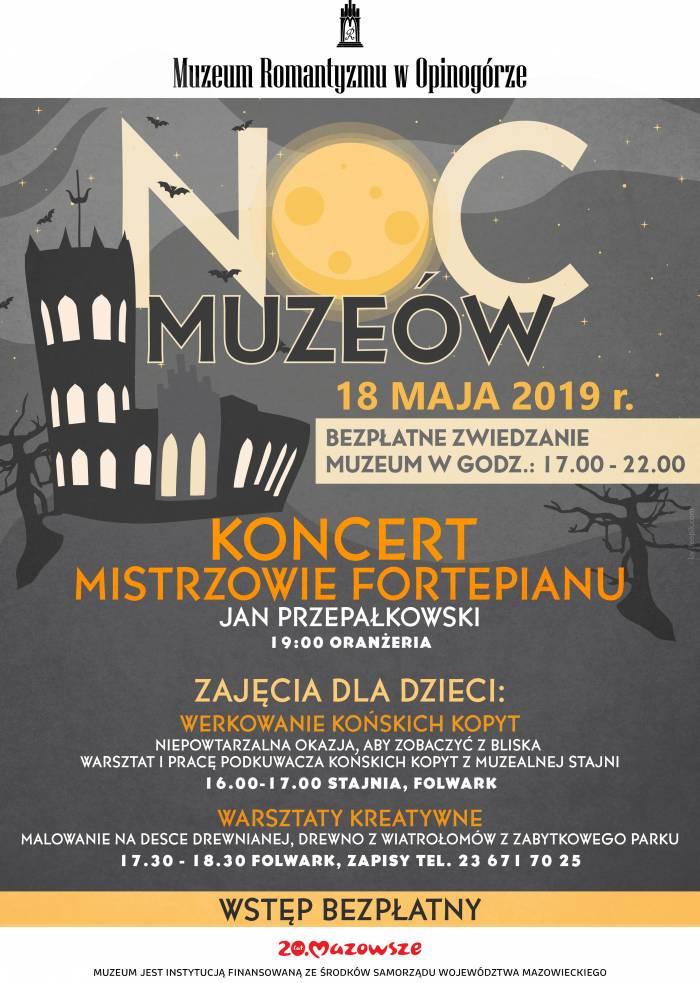 Noc Muzeów 2019 program atrakcje muzea Opinogóra
