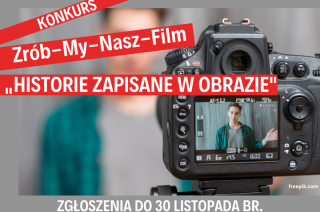 ZROB-MY NASZ FILM – rusza III edycja konkursu