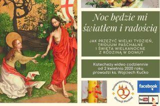Katechezy video będzie prowadził ks.Wojciech Kućko. Zapraszamy