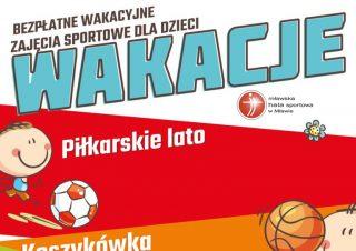 Wakacje 2020 w Mławskiej Hali Sportowej. Zapraszamy!