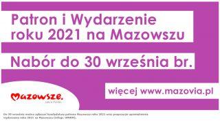Zgłoś patrona i wydarzenie roku 2021 na Mazowszu