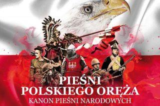 """Już dzisiaj koncert """"Pieśń Polskiego Oręża – KANON PIEŚNI NARODOWYCH"""""""