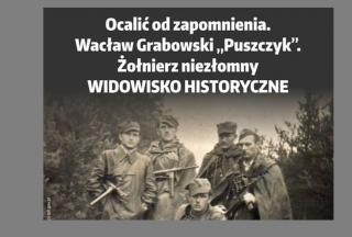 """""""Ocalić od zapomnienia"""". Widowisko historyczne w Niedziałkach już jutro!"""