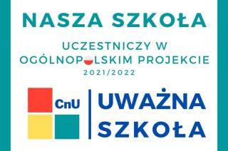 """SP 2 w ogólnopolskim projekcie """"UWAŻNA SZKOŁA"""""""