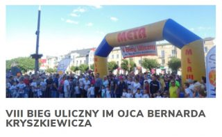 """Zapraszamy na """"VIII Bieg Uliczny im Ojca Bernarda Kryszkiewicza"""""""