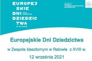 Zaproszenie na  XI Europejskie Dni Dziedzictwa w Zespole klasztornym w Ratowie